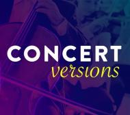 Concert Versions