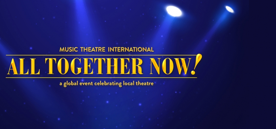 All Together Now, Music Revue, MTI, Global