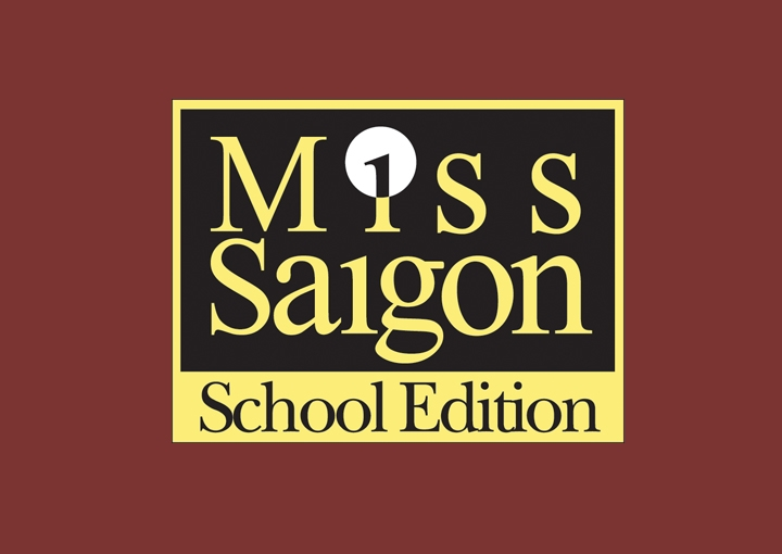 Miss Saigon School Edition